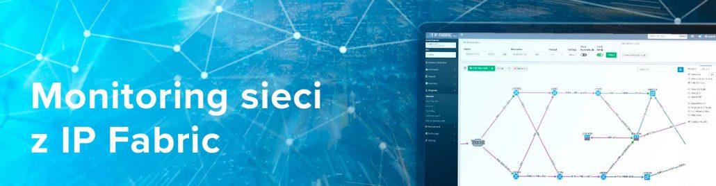 Monitoring sieci z IP Fabric